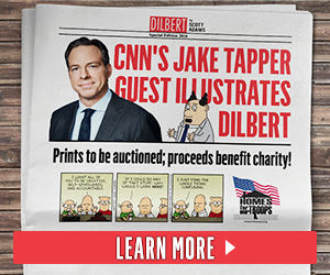 CNN's Jake Tapper Guest Illustrates Dilbert. Prints to be Auctioned; Proceeds Benefit Charity! Learn More.